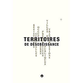 Territoires de Desobeissance by Linna Choi - 9781945150210 Book