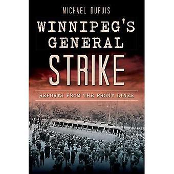 Winnipeg's General streik: Berichte von den Frontlinien