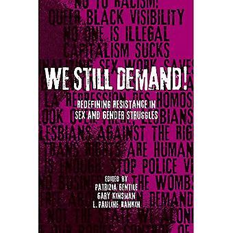 Nous avons encore demande!: redéfinir la résistance dans le sexe et les luttes entre les sexes (études sur la sexualité)