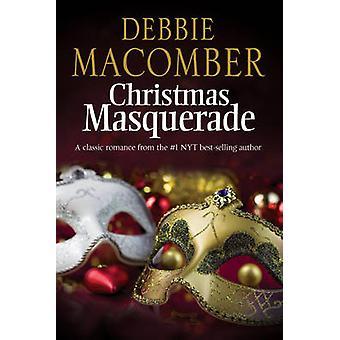 Christmas Masquerade by Debbie Macomber