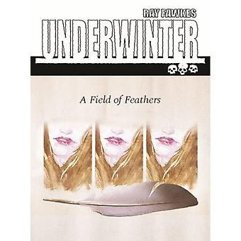 Underwinter A Field of Feathers by Ray Fawkes