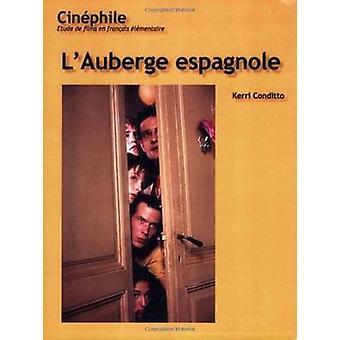 Cinephile LAuberge espagnole  Un film de Cedric Klapisch by Kerri Conditto