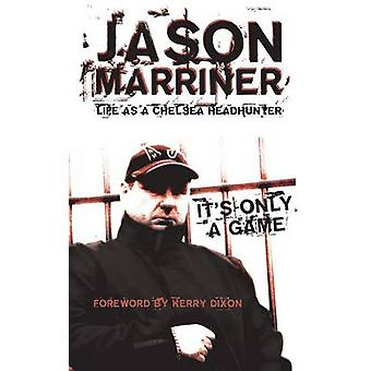 Life as a Chelsea Headhunter by Marriner & Jason