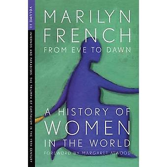 From Eve to Dawn - A History of Women in the World - Volume III - Infern