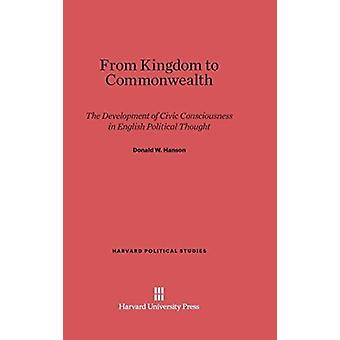 From Kingdom to Commonwealth por Donald W Hanson