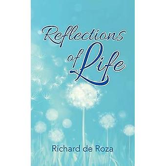 Reflections of Life by de Roza & Richard