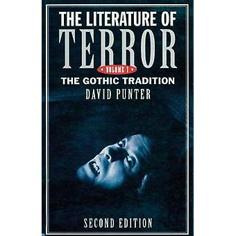 The Literature of Terror Volume 1 by David Punter