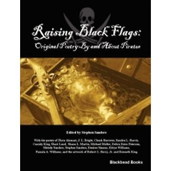 Raising Black Flags by Sanders & Stephen