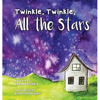 Twinkle Twinkle All The Stars by Jason & Smithers