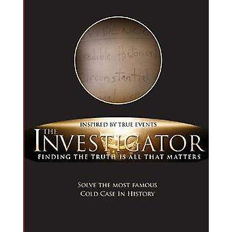 The Investigator Finding the Truth is All That Matters by Habermas & Gary
