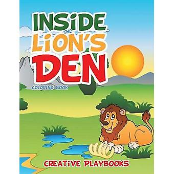 Inside the Lions Den Coloring Book by Creative Playbooks