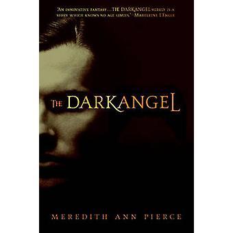 The Darkangel by Pierce & Meredith Ann
