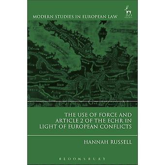 Use of Force and Article 2 of the ECHR in Light of  European by Hannah Russell