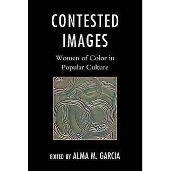 Immagini Contestate - Donne di colore nella cultura popolare di Alma M. Garcia