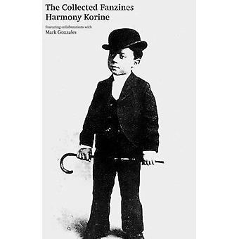 The Collected Fanzines - Limited Edition by Harmony Korine - 978098204