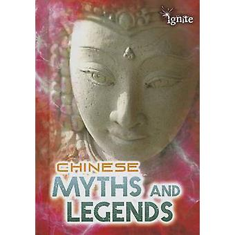Chinese Myths and Legends by Anita Ganeri - 9781410954671 Book