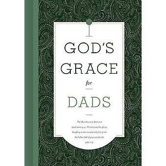 God's Grace for Dads by B&H Editorial Staff - 9781535917254 Book