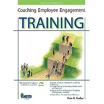 Coaching Employee Engagement Training by Peter R. Garber - 9781562868