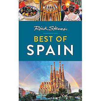 Rick Steves Best of Spain (Third Edition) by Rick Steves - 9781641711