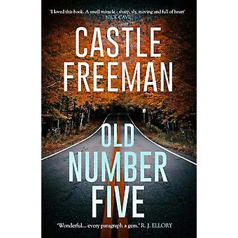 Old Number Five by Castle Freeman - 9781788422475 Book