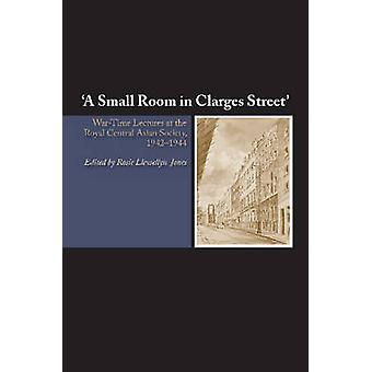 Small Room in Clarges Street - War-Time Lectures at the Royal Central