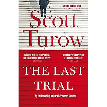 The Last Trial by Scott Turow - 9781529039085 Book