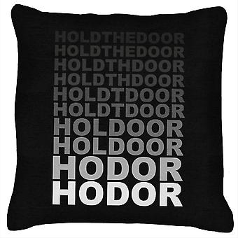 Hodor Hold The Door Fade Game Of Thrones Cushion