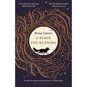 A Black Fox Running by Brian Carter - 9781408896129 Book