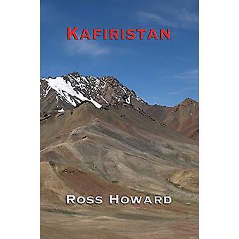 Kafiristan by Ross Howard - 9781922120960 Book