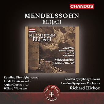 Mendelssohn/White/Plowright/Finnie/Davies - Elijah Op. 70 [CD] USA import