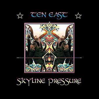 Ten East - Sklyine Pressure [CD] USA import