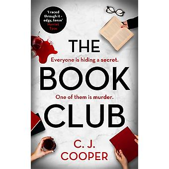 The Book Club  A gripping psychological thriller that twists and turns by C J Cooper