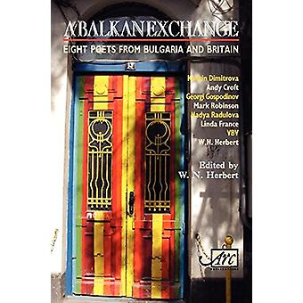 Balkan Exchange by W. N. Herbert - 9781904614401 Book