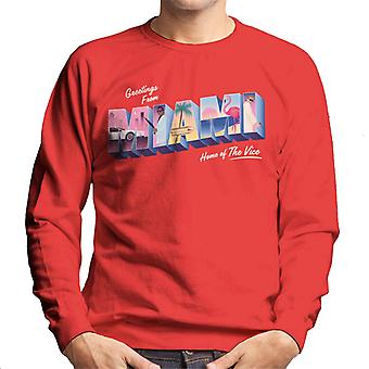 Miami Vice Greetings From Miami Home Of The Vice Men's Sweatshirt