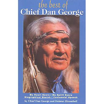 Best of Chief Dan George (The) - Poems by Dan Chief George - 978088839