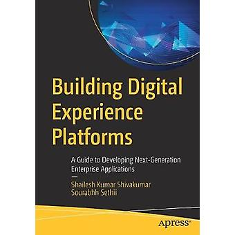 Building Digital Experience Platforms - A Guide to Developing Next-Gen
