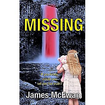 MISSING by James McEwan - 9781913202002 Book