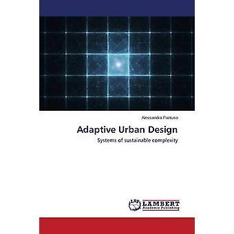Adaptive Urban Design by Pantuso Alessandra - 9783659566295 Book