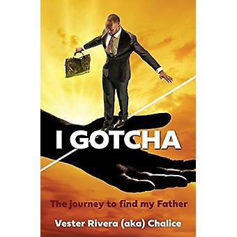 I Gotcha door Vester Rivera Aka Kelk