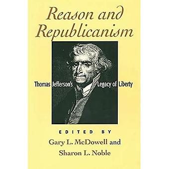 Raison et républicanisme: Thomas Jefferson's Legacy of Liberty