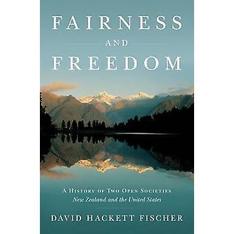 Rättvisa och frihet av David Hackett Fischer