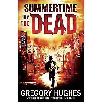 グレゴリー ・ ヒューズによって死者の夏