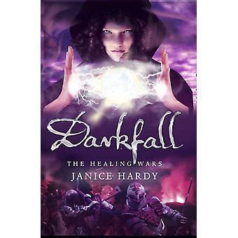 Darkfall by Janice Hardy - 9780007326853 Book