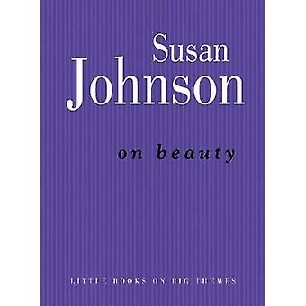 On Beauty by Susan Johnson - 9780522856026 Book