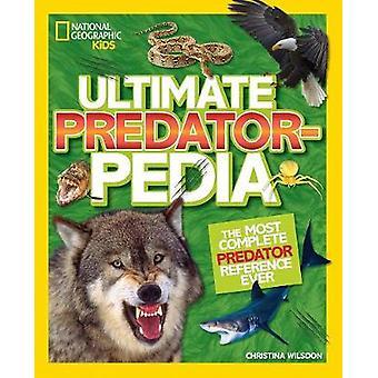 Ultieme Predatorpedia - de meest Complete Predator Reference ooit door