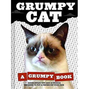 Kärttyisä kissa - pahantuulinen kirjan kärttyisä kissa - 9781452126579 kirja