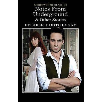 Notes from Underground & andere verhalen door Fjodor Dostojevski - Keith C