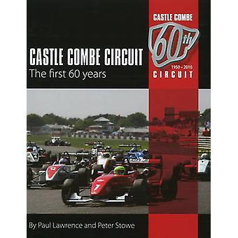 Castle Combe Circuit - de eerste 60 jaar (2e herziene editie) door Pau