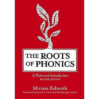 De wortels van Phonics - een historische inleiding (herziene editie) door