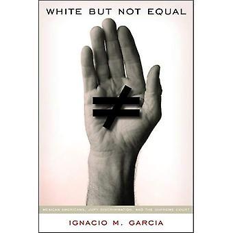 Witte maar niet gelijk: Mexicaanse Amerikanen, Jury discriminatie en het Supreme Court